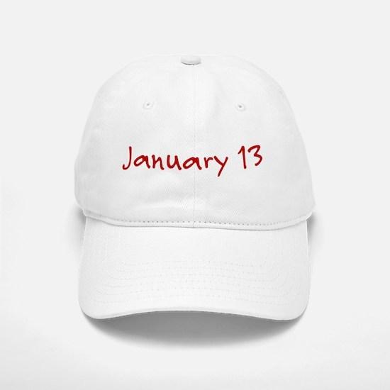 January 13 Baseball Baseball Cap