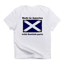 Made In America With Scottish Parts Infant T-Shirt