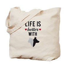 Life is better with cat and dog, text design Tote