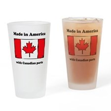 Made In America With Canadian Parts Drinking Glass