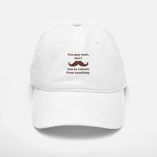 I Mustache You To Refrain From Touching Baseball Baseball Cap