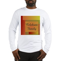 CELEBRATE FAMILY Long Sleeve T-Shirt