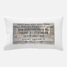Matthew 16:18 Pillow Case