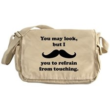 I Mustache You To Refrain From Touching Messenger