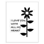 I LOVE YOU WITH ALL MY HEART Small Poster