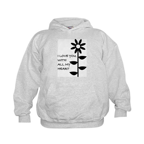 I LOVE YOU WITH ALL MY HEART Kids Hoodie