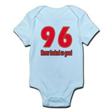 96 Never Looked So Good Infant Bodysuit