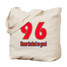 96 Never Looked So Good Tote Bag