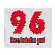 96 Never Looked So Good Throw Blanket