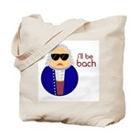 Funny I'll Be Bach Music Tote Bag
