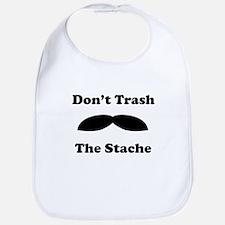 Dont Trash The Stache Bib