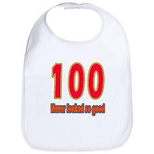 100 Never Looked So Good Bib