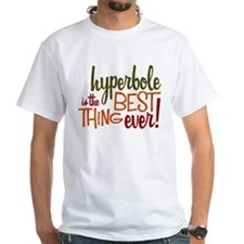 hyperbole T-Shirt