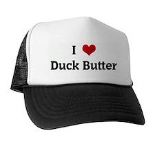 I Love Duck Butter Trucker Hat