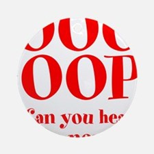 OOO-OOP Ornament (Round)