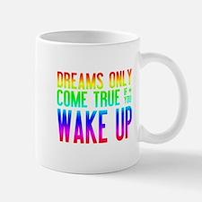 Dreams Come True (rainbow) Small Mug