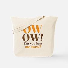 OW OW! Tote Bag