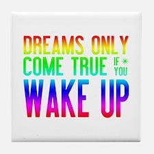 Dreams Come True (rainbow) Tile Coaster
