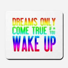 Dreams Come True (rainbow) Mousepad