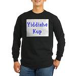 Yiddishe Kup Long Sleeve Dark T-Shirt