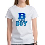 B is for Boy Women's T-Shirt