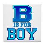 B is for Boy Tile Coaster