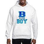 B is for Boy Hooded Sweatshirt