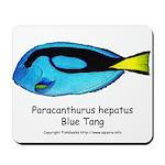 Blue Tang Mousepad