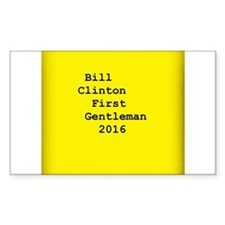 Bill Clinton First Gentleman 2016 Post-It Decal