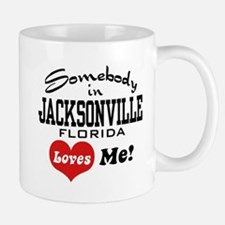 Somebody In Jacksonville Florida Loves Me Mug
