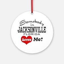 Somebody In Jacksonville Florida Loves Me Ornament