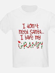 Don't need Santa, Have my Grampy Kids T-Shirt