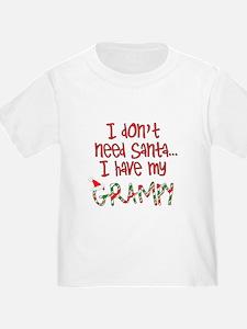 Don't need Santa, Have my Grampy T