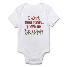 Don't need Santa, Have my Grammy Infant Bodysuit