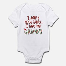 Don't need Santa, Have my Grammy Infant Bodysuit