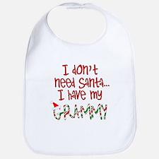 Don't need Santa, Have my Grammy Bib