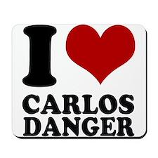 I heart Carlos Danger Mousepad