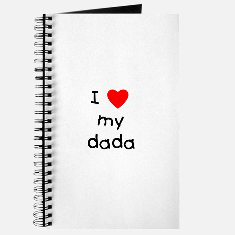 I love my dada Journal