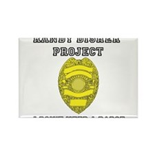 Randy Disher Project: I dont need a badge Rectangl