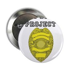 """Randy Disher Project: I dont need a badge 2.25"""" Bu"""