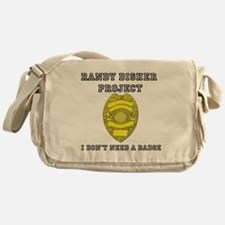 Randy Disher Project: I dont need a badge Messenge