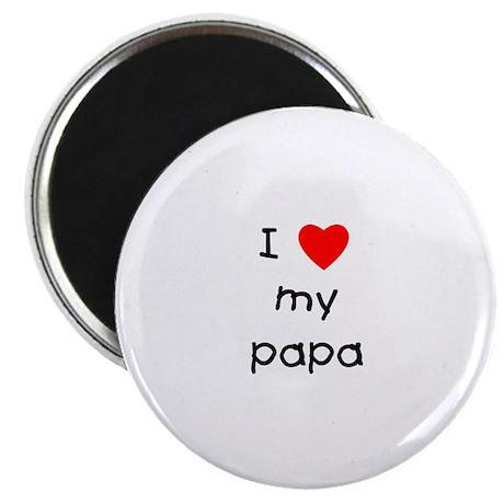 I love my papa Magnet