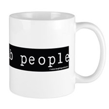 I see dumb people Small Mugs