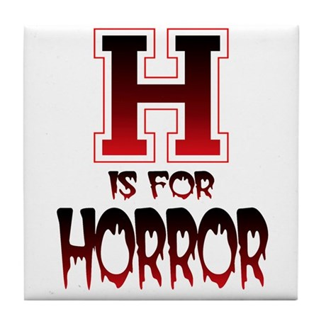 H is for Horror Tile Coaster