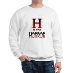 H is for Horror Sweatshirt