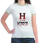 H is for Horror Jr. Ringer T-Shirt