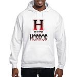H is for Horror Hooded Sweatshirt