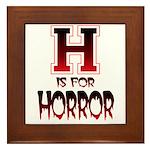 H is for Horror Framed Tile