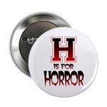 H is for Horror Button