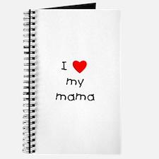 I love my mama Journal